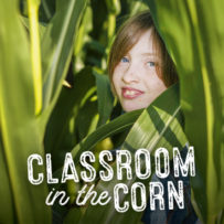 Classroom in the Corn Tour